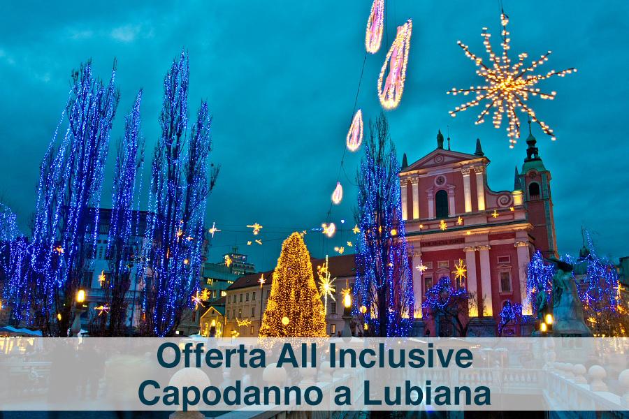offerta all inclusive capodanno slovenia