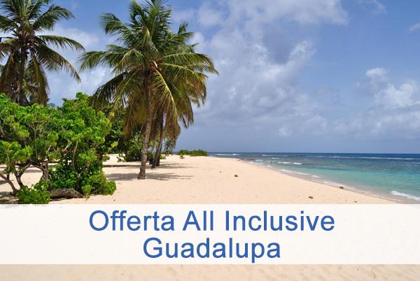 viaggio all inclusive guadalupa